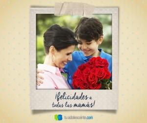TuAdolescente_dia de las madres_1