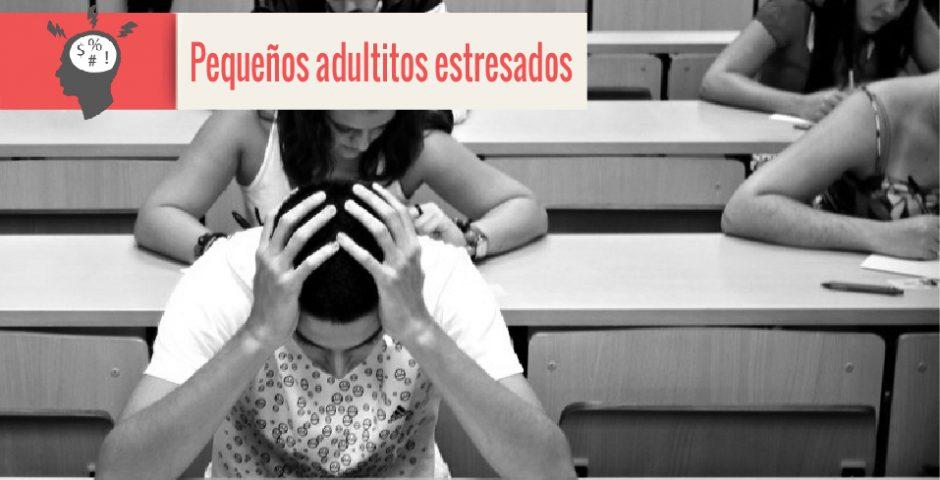 pequeños adultitos estresados