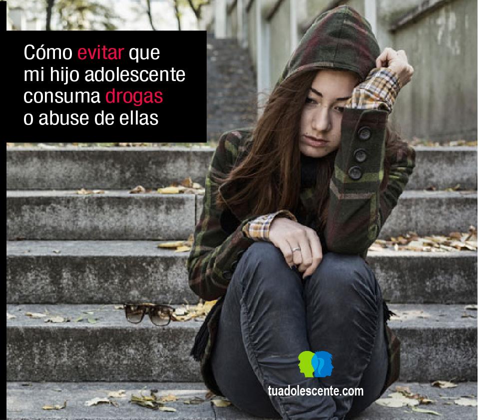 Cómo evitar que mi hijo adolescente consuma drogas
