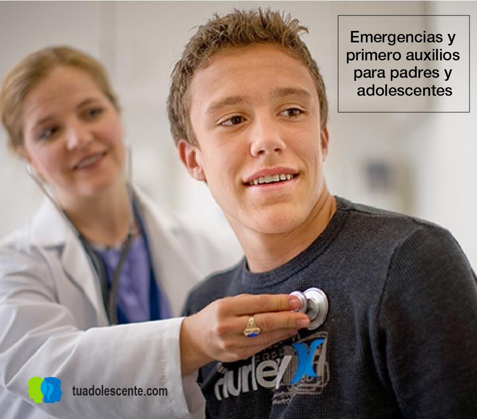 Emergencias y primero auxilios para padres y adolescentes