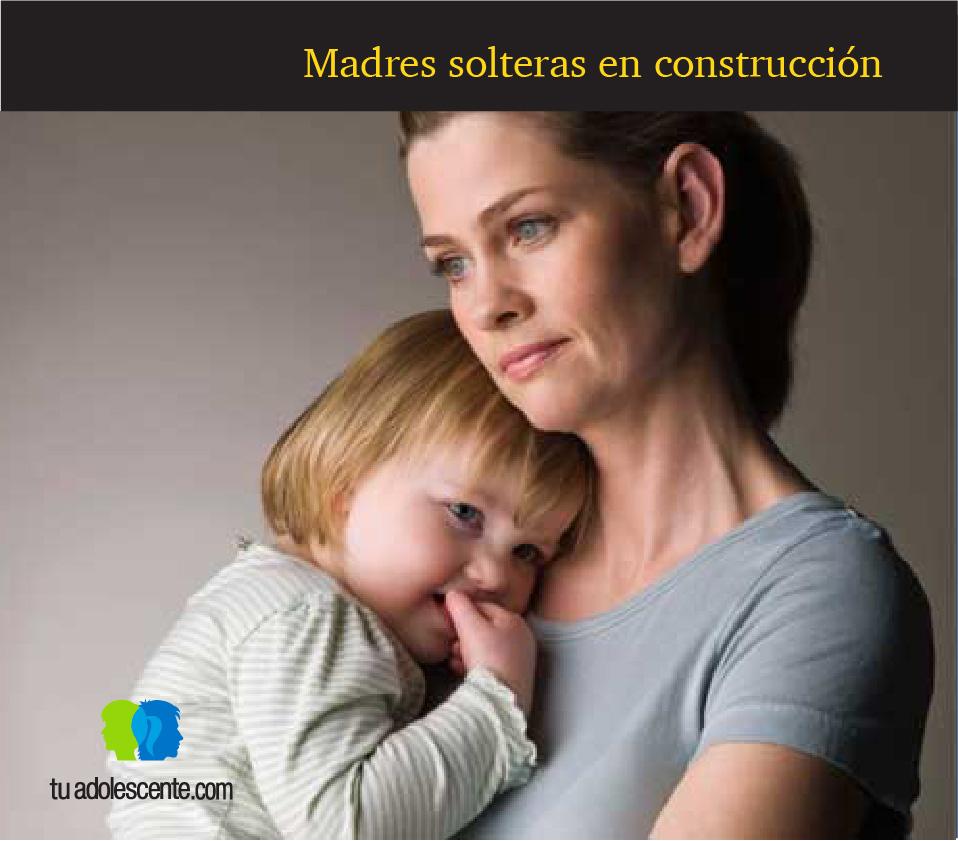 Madres solteras en construcción