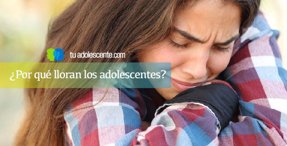 Por qué lloran los adolescentes